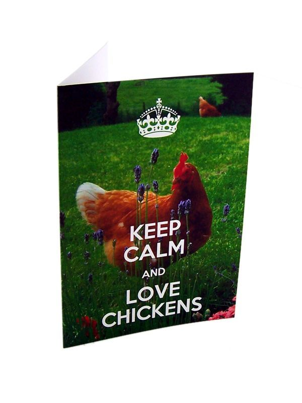 Keep Calm and Love Chickens Card