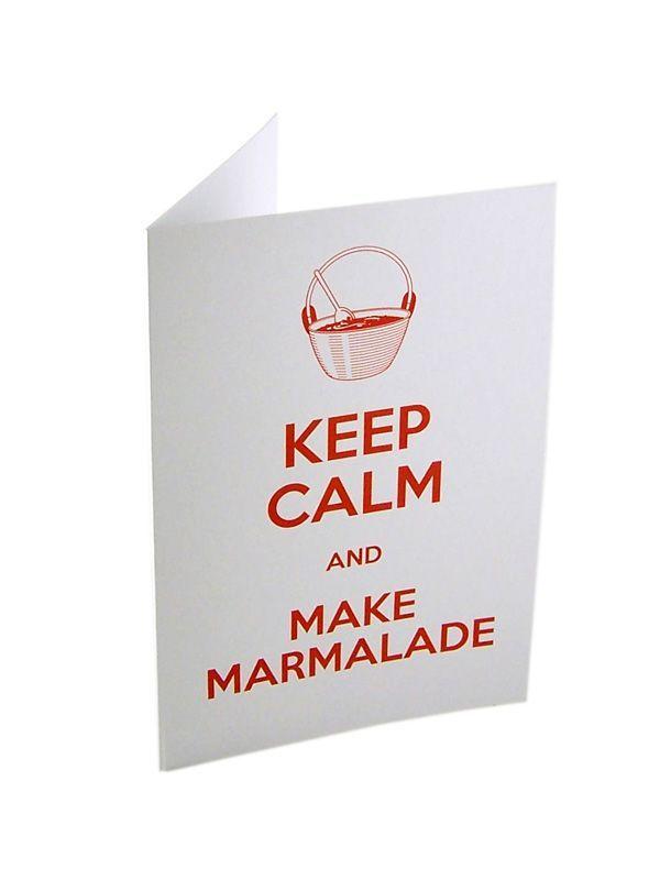 Keep Calm and Make Marmalade Card