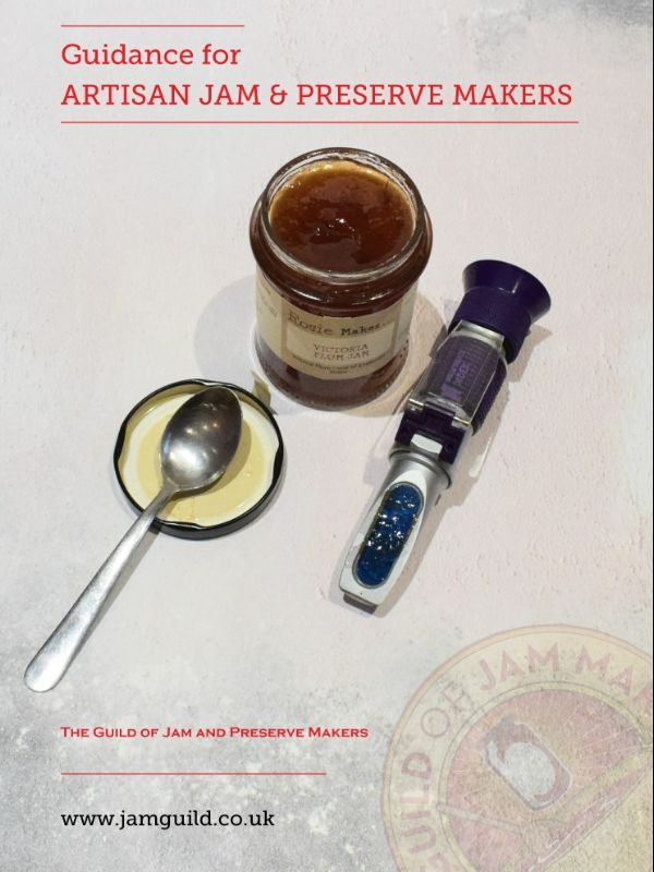 Guidance Publication for Artisan Jam and Preserve Makers