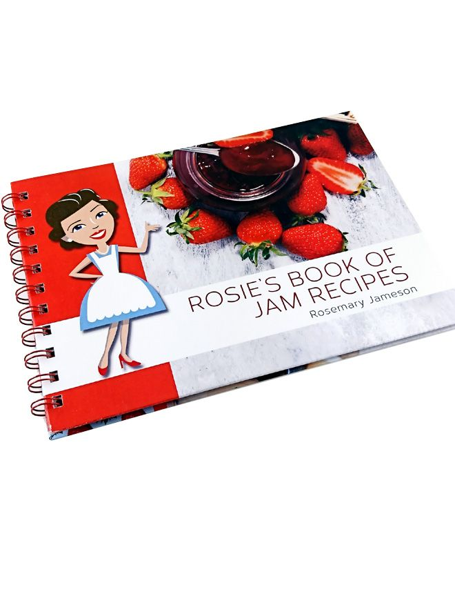 Rosie's Book of Jam Recipes