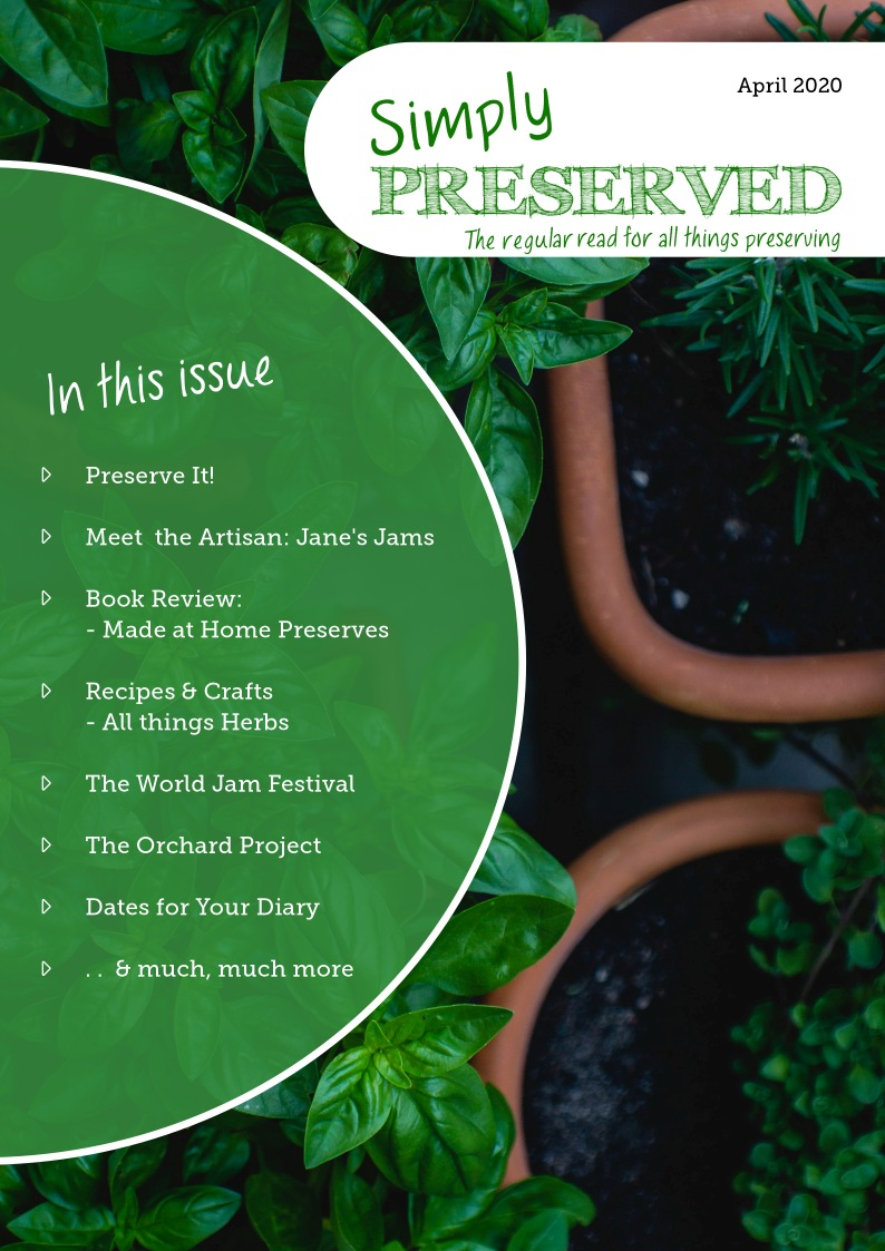 Simply Preserved Magazine for all things preserving : April 2020
