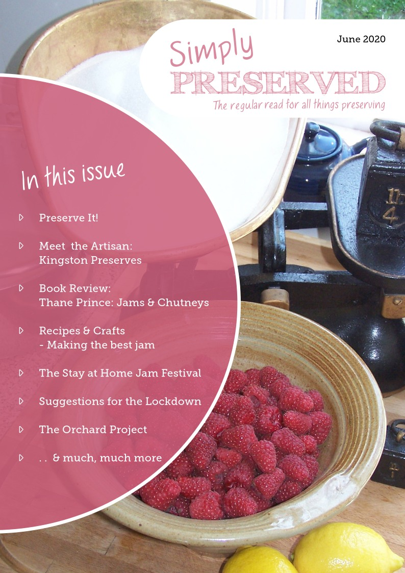 Simply Preserved Magazine for all things preserving : June 2020