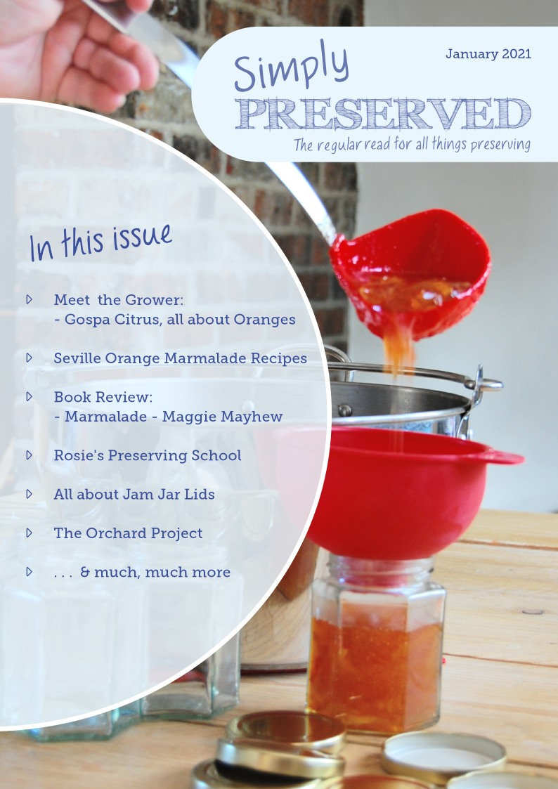 Simply Preserved Magazine for all things preserving : January 2021
