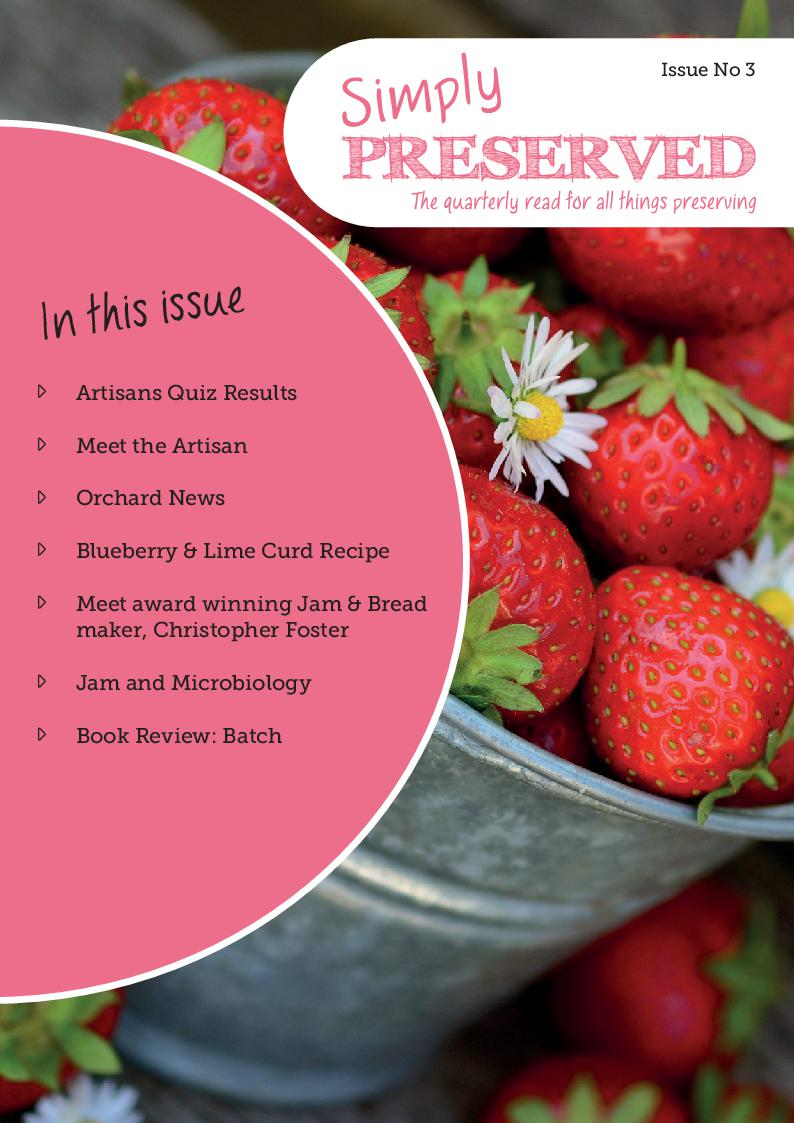 Simply Preserved Magazine for all things preserving : Issue 3